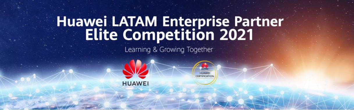 huawei latam enterprise latam partner competition 2021